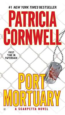 Port Mortuary (A Scarpetta Novel), Patricia Cornwell