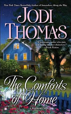 The Comforts of Home, Jodi Thomas