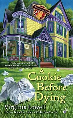 A Cookie Before Dying (A Cookie Cutter Shop Mystery), Virginia Lowell