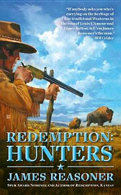 Redemption: Hunters, James Reasoner