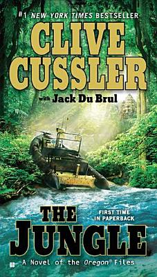 The Jungle (The Oregon Files), Cussler, Clive; Du Brul, Jack