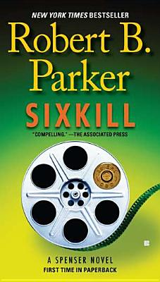 Sixkill (Spenser), Parker, Robert B.