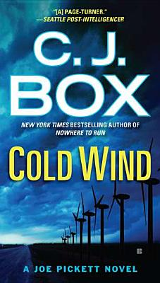 A Cold Wind (A Joe Pickett Novel), C. J. Box