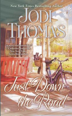 Just Down the Road, Jodi Thomas