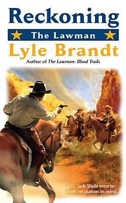 The Lawman: Reckoning, Brandt, Lyle