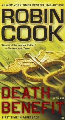"Death Benefit, ""Cook, Robin"""