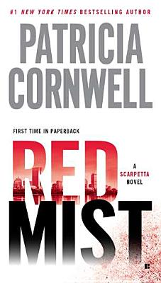 Red Mist (A Scarpetta Novel), Patricia Cornwell