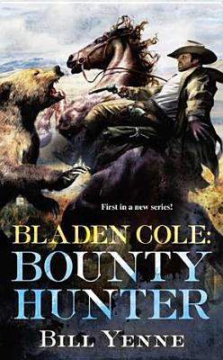 Image for Bladen Cole: Bounty Hunter