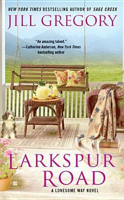 Image for Larkspur Road (A Lonesome Way Novel)