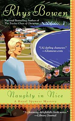 Naughty In Nice (A Royal Spyness Mystery), Rhys Bowen