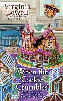 When the Cookie Crumbles (A Cookie Cutter Shop Mystery), Virginia Lowell
