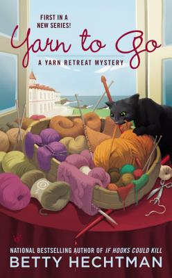 Yarn to Go (A Yarn Retreat Mystery), Hechtman, Betty