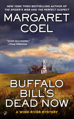 Image for Buffalo Bill's Dead Now (A Wind River Mystery)