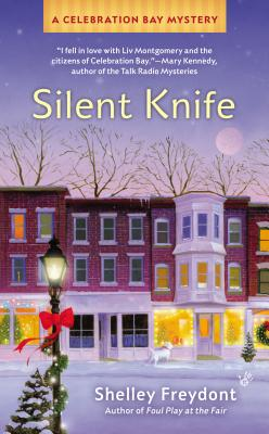 Silent Knife (A Celebration Bay Mystery), Shelley Freydont