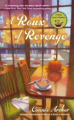 Image for A Roux of Revenge (A Soup Lover's Mystery)