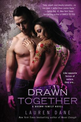 DRAWN TOGETHER (BROWN FAMILY, NO 6), DANE, LAUREN