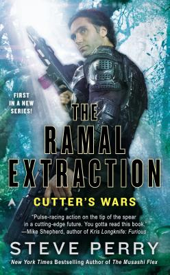 The Ramal Extraction: Cutter's Wars, Steve Perry