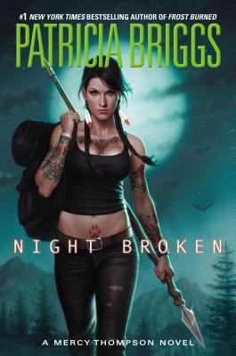 NIGHT BROKEN (MERCY THOMPSON, NO 8), BRIGGS, PATRICIA