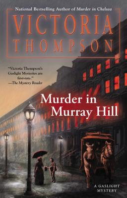 Murder in Murray Hill (A Gaslight Mystery), Thompson, Victoria