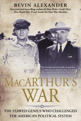 Image for Macarthur's War: The Flawed Genius Who Challenged The American Political System
