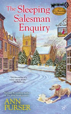 The Sleeping Salesman Enquiry (An Ivy Beasley Mystery), Ann Purser