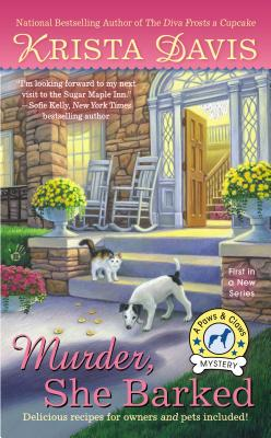 Murder, She Barked: A Paws & Claws Mystery (A Paws and Claws Mystery), Krista Davis