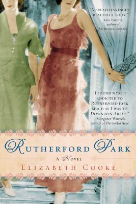 Rutherford Park: A Novel, Elizabeth Cooke