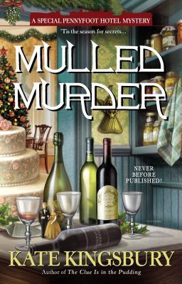 Mulled Murder (Pennyfoot Holiday Mysteries), Kate Kingsbury
