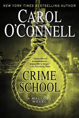 Crime School (A Mallory Novel), O'Connell, Carol