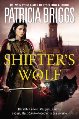 Shifter's Wolf (Aralorn Novels), Briggs, Patricia