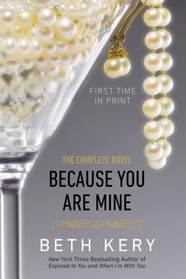 Image for Because You Are Mine: A Because You Are Mine Novel