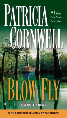 Image for Blow Fly (Bk 12 Kay Scarpetta Series)