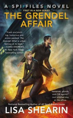 The Grendel Affair: A SPI Files Novel, Lisa Shearin