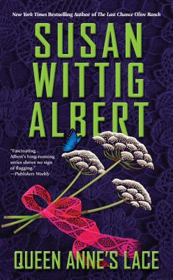 Image for Queen Anne's Lace (China Bayles Mystery)