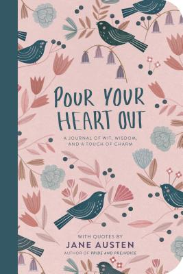 Image for Pour Your Heart Out (Jane Austen)