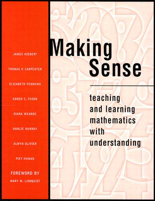 Image for MAKING SENSE TEACHING AND LEARNING MATHEMATICS WITH UNDERSTANDING