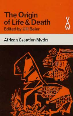 Image for The Origin of Life & Death:  African Creation Myths