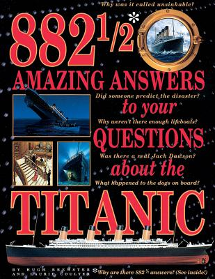 Image for 8821/2 Amazing Answers to Your Questions about the Titanic