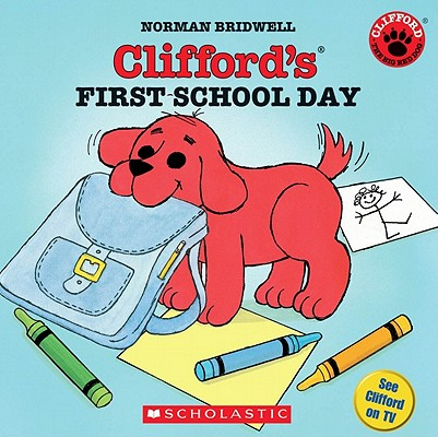 Image for Clifford's First School Day (Classic Storybook)