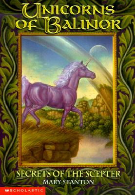 Image for The Secrets Of The Scepter (Unicorns Of Balinor #6)