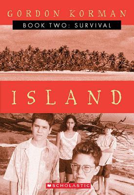 Survival (Island II) (Island Trilogy), Korman, Gordon