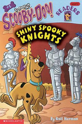 Scooby-doo Reader #05: Shiny Spooky Knights (level 2), Gail Herman