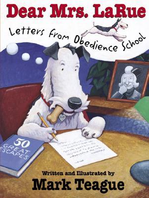 Image for Dear Mrs. LaRue: Letters from Obedience School (LaRue Books)
