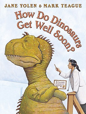 Image for How Do Dinosaurs Get Well Soon?