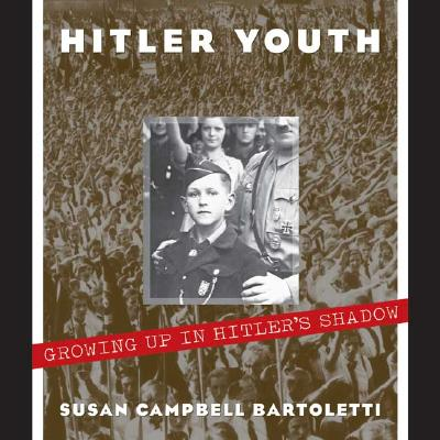 Image for Hitler Youth: Growing Up in Hitler's Shadow