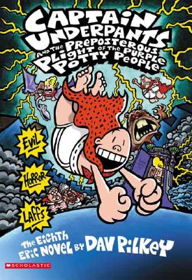 Image for #8 Captain Underpants and the Preposterous Plight of the Purple Potty People