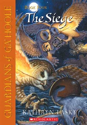 Image for The Siege (Guardians of Ga'hoole, Book 4)