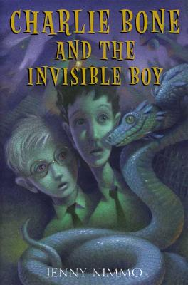 Charlie Bone and the Invisible Boy (The Children of the Red King, Book 3), Jenny Nimmo