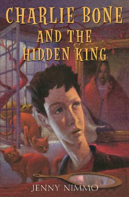 Charlie Bone And The Hidden King (Children of the Red King Book 5), JENNY NIMMO