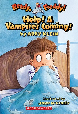 Image for Ready, Freddy! #6: Help! A Vampire's Coming!